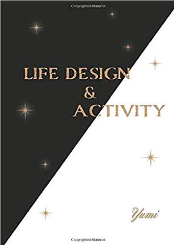 LIFE DESIGN & ACTIVITY